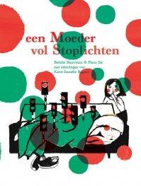 Nieuw Boek Een Moeder Vol Stoplichten