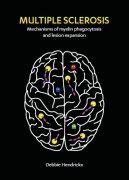 MS, Mechanisms Of Myelin Phagocytosis
