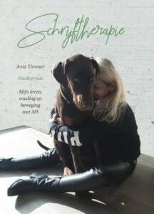 Ania Timmer Schrijftherapie Mijn leven, voeding en beweging met MS